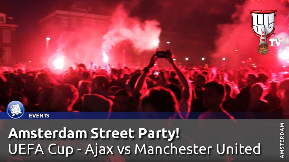 Amsterdam Street Party! UEFA Cup Final - Ajax vs Manchester United