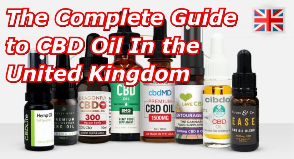 The Complete Guide To CBD Oil In The UK