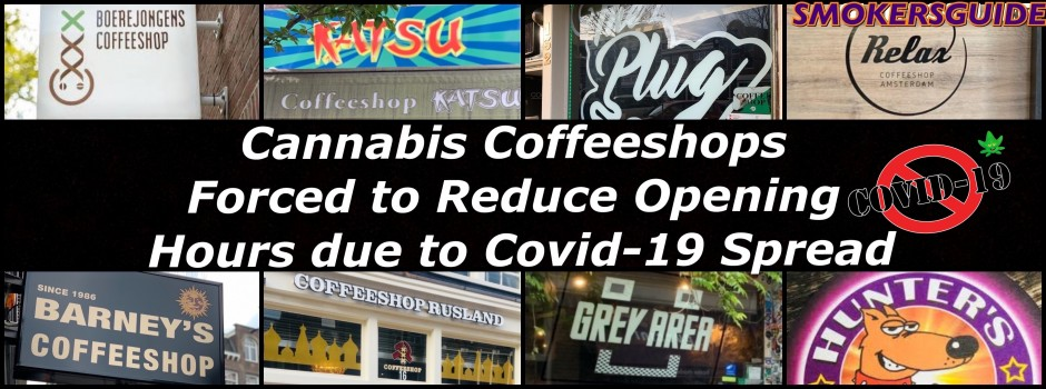 Coffeeshops Forced to Reduce Opening Hours due to Covid-19 Spread