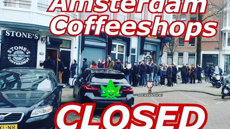 NOW OPEN!! Corona Virus Forces Cannabis Coffeeshop Closures
