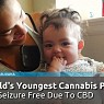 Worlds Youngest Cannabis Patient - 3 Month Infant Now Seizure Free Due To CBD!