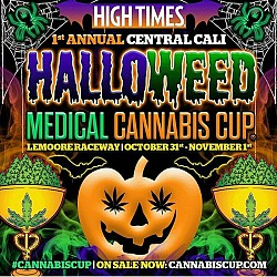 CANCELED: High Times Halloweed Medical Cannabis Cup Central California 2015