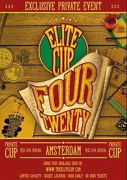 Elite Cup Amsterdam 420 Edition 2016
