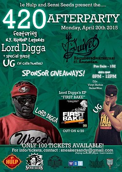 420 Afterparty ft. NY Hip Hop Legends Lord Digga & UG (of Cella Dwellas)